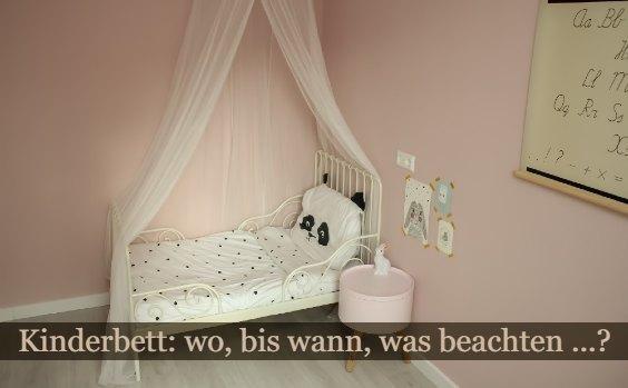 Kinderbett u2013 was beachten?
